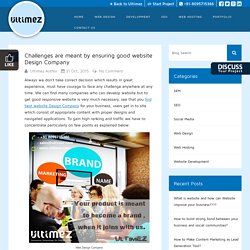 Challenges are meant by ensuring good website Design Company