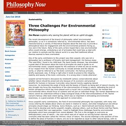Three Challenges For Environmental Philosophy