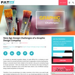 New Age Design Challenges of a Graphic Design Company