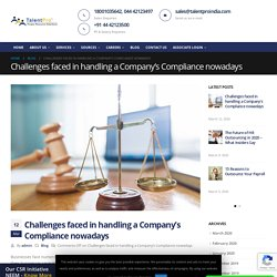 Challenges faced in handling a Company's Compliance nowadays