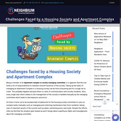 Challenges & Issues Faced by a Housing Society and Apartment Complex