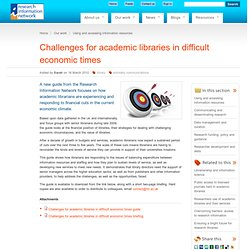 Challenges for academic libraries in difficult economic times