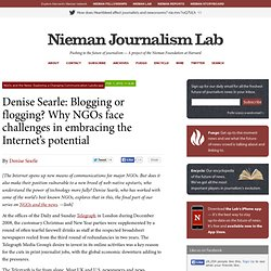 Denise Searle: Blogging or flogging? Why NGOs face challenges in embracing the Internet's potential