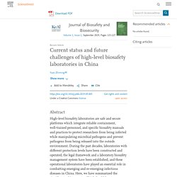 Journal of Biosafety and Biosecurity Volume 1, Issue 2, September 2019, Current status and future challenges of high-level biosafety laboratories in China