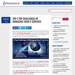 Top 5 Challenges when Managing Your Business IT Services