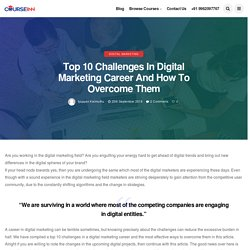 Top 10 Challenges In Digital Marketing Career & How To Overcome Them - Courseinn Academy