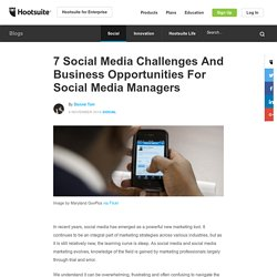 7 Social Media Challenges And Business Opportunities