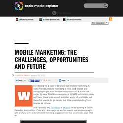 Mobile Marketing: The Challenges, Opportunities And Future