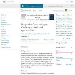 J Infect Public Health. 2020 Feb;13 Diagnosis of severe dengue: Challenges, needs and opportunities