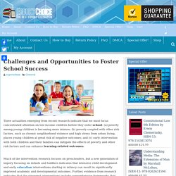 Challenges and Opportunities to Foster School Success