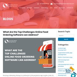 What Are the Top Challenges Online Food Ordering Software can Address?