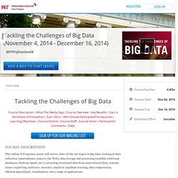 Tackling the Challenges of Big Data (November 4, 2014 - December 16, 2014)