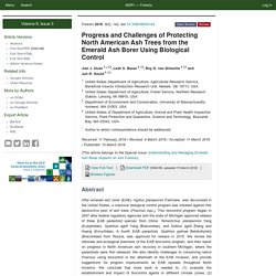 FORESTS 15/03/18 Progress and Challenges of Protecting North American Ash Trees from the Emerald Ash Borer Using Biological Control