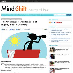 The Challenges and Realities of Inquiry-Based Learning