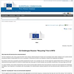 """EU Challenges Russian """"Recycling"""" Fee in WTO"""