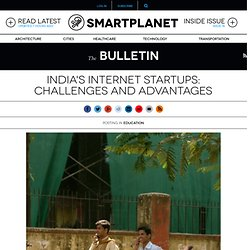 India's Internet startups: challenges and advantages