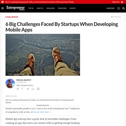 6 Big Challenges Faced By Startups When Developing Mobile Apps