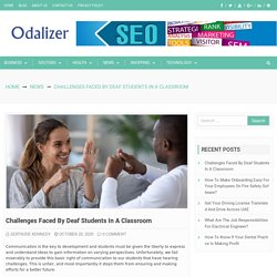 Challenges Faced by Deaf Students in a Classroom – Odalizer