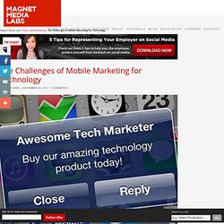 The Challenges of Mobile Marketing for Technology