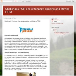 Challenges FOR end of tenancy cleaning and Moving FIRM: Challenges FOR end of tenancy cleaning and Moving FIRM
