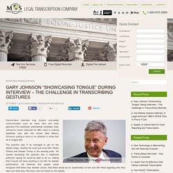 Gary Johnson Interview – Challenges in Transcribing Gestures