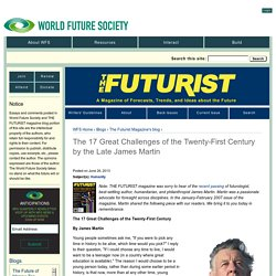 The 17 Great Challenges of the Twenty-First Century by the Late James Martin