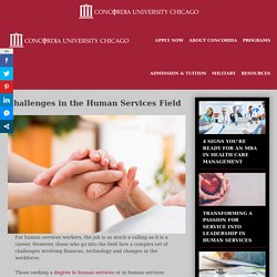 Challenges in the Human Services Field - Concordia University Chicago