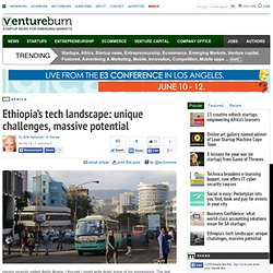 Ethiopia's tech landscape: unique challenges, massive potential