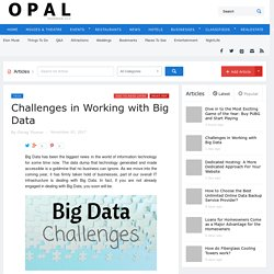 Challenges in Working with Big Data