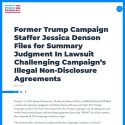 7/30/20: Former Trump campaign staffer Denson files for summary judgment In lawsuit challenging campaign's illegal non-disclosure agreements