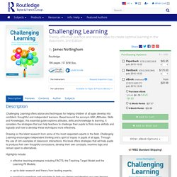 Challenging Learning: Theory, effective practice and lesson ideas to create optimal learning in the classroom, 2nd Edition