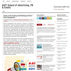 Career in the Exciting and Challenging Field of Event Management ~ AAFT School of Advertising, PR & Events