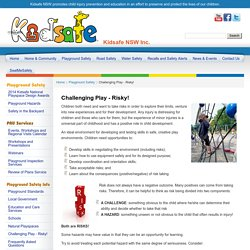 Kids safe NSW inc: Challenging & Risky Play
