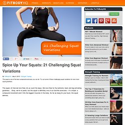 Spice Up Your Squats: 21 Challenging Squat Variations