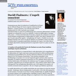 David Chalmers : L'esprit conscient