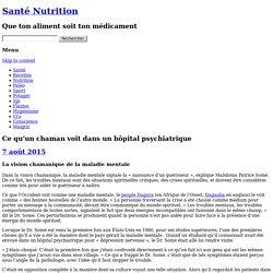 Un shaman chez les fous - Ethnopsychiatrie Cf. Travaux de Nathalie Zajde and co.