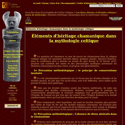 éléments d'héritage chamanique dans la mythologie celtique - 8160 - L'encyclopédie - L