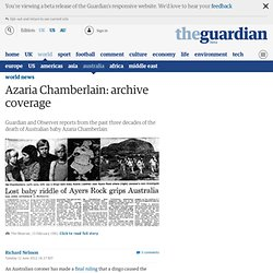 Azaria Chamberlain: archive coverage