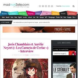 Joris Chamblain et Aurélie Neyret («Les Carnets de Cerise ») - Interview