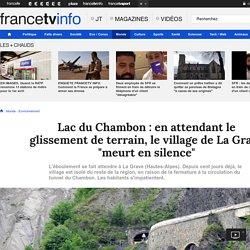 """Lac du Chambon : en attendant le glissement de terrain, le village de La Grave """"meurt en silence"""""""
