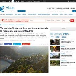 France 3 Alpes : ils vivent au-dessus de la montagne qui va s'effondrer