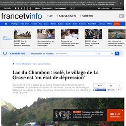 """France TV Info : isolé, le village de La Grave est """"en état de dépression"""""""