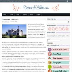 Visiter le Château de Chambord