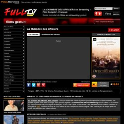 LA CHAMBRE DES OFFICIERS en Streaming - Film Complet