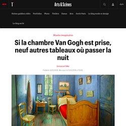 Si la chambre Van Gogh est prise, neuf autres tableaux où passer la nuit