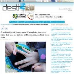 Chambre régionale des comptes : L'accueil des enfants de moins de 3 ans, une (...) - DestiMed