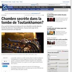 Chambre secrète dans la tombe de Toutankhamon? - Science