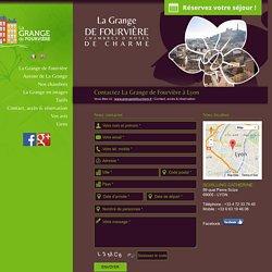 Chambres d'hôtes Lyon centre-ville : réservation - La Grange de Fourvière