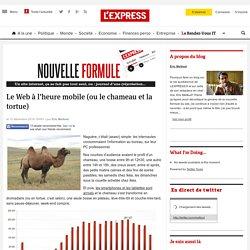 Le Web à l'heure mobile (ou le chameau et la tortue)
