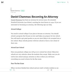 //Daniel Chammas\\ Becoming An Attorney